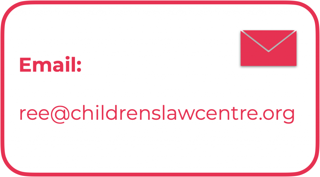 Email us on ree@childrenslawcentre.org