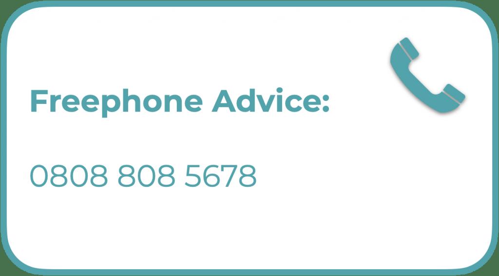Freephone advice on 08088085678