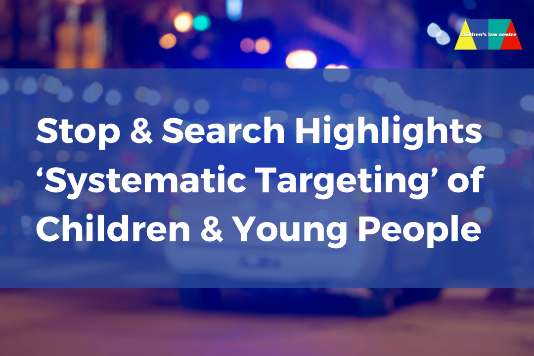 Stop and Search Highlights 'Systematic Targeting' of Children and Young People