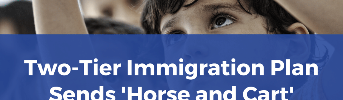 Two-Tier Immigration Plan Sends 'Horse and Cart' Through Children's Rights