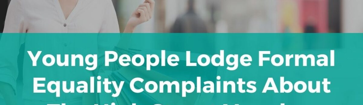 Young People Lodge Formal Equality Complaints About The High Street Voucher Scheme