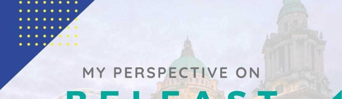 My Perspective on Belfast